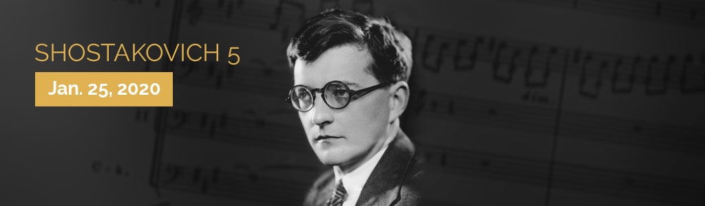 Shostakovich 5. January 25, 2020.