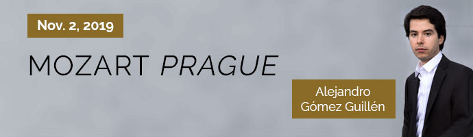 Nov. 2, 2019. Mozart Prague. Alejandro Gómez Guillén. Purchase Tickets