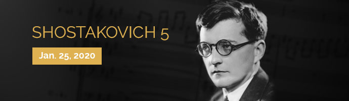 Shostakovich 5. January 25, 2020. 7:30 p.m. Purchase Tickets.
